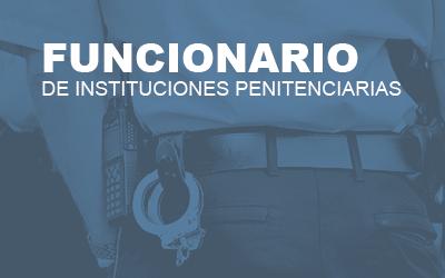 Funcionario de Instituciones Penitenciarias